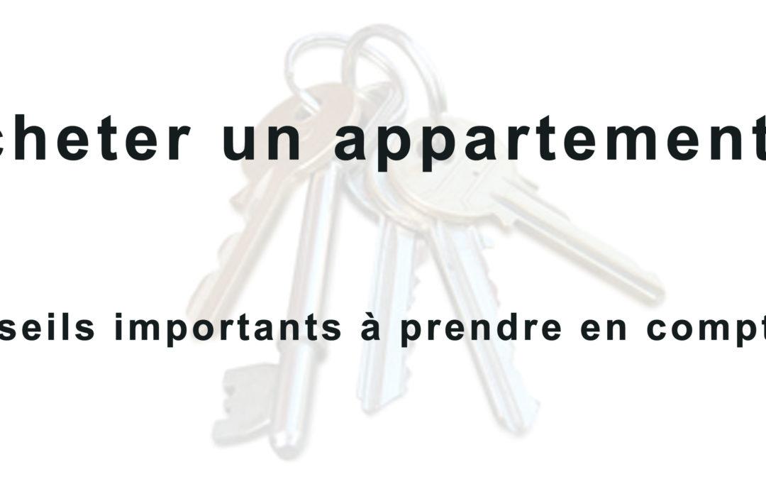 Acheter un appartement : 3 conseils importants !