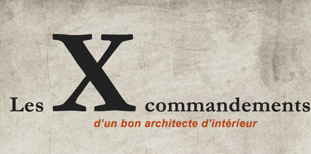 Les X commandements d'un bon architecte d'intérieur